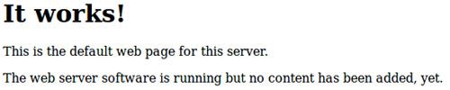 La page d'accueil par défaut d'Apache, synonyme que tout fonctionne correctement